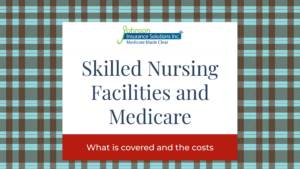 Skilled Nursing Facilities and Medicare Coverage image banner text