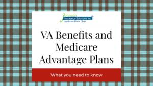 VA Benefits and Medicare Advantage Plans What You Need to Know banner image