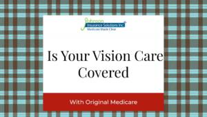 If You Have Medicare Is Your Vision Care Covered banner image